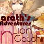Kayarath's Adventures In Lion Catching!