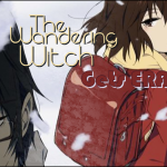 The Wandering Witch – Gets ERASED?!