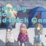 The Wandering Witch Visits a Laid-Back Camp