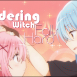 The Wandering Witch Falls Hard for Comic Girls!
