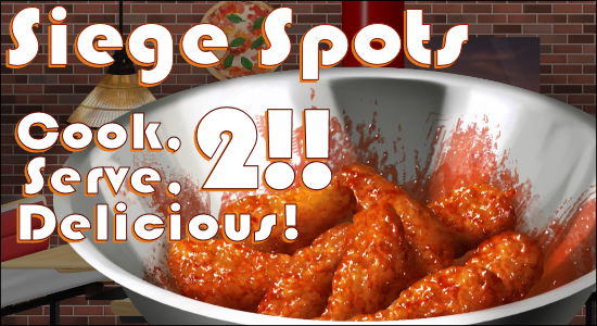 Siege Spots - Cook Serve Delicious 2