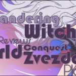 The Wandering Witch Returns to World Conquest Zvezda Plot